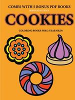 Coloring Books for 2 Year Olds (Cookies) 0244860483 Book Cover