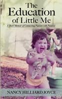 The Education of Little Me 1544027702 Book Cover