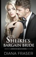 The Sheikh's Bargain Bride 0992259126 Book Cover