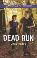 Dead Run 0373678010 Book Cover