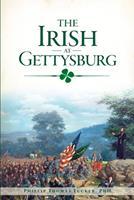 The Irish at Gettysburg 1467138525 Book Cover
