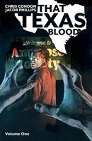 That Texas Blood, Volume 1