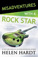 Misadventures with a Rock Star (Misadventures, #12) 1947222155 Book Cover