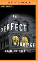The Perfect Marriage: A Novel 1713623587 Book Cover