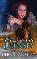 A Desperate Journey 1605042765 Book Cover