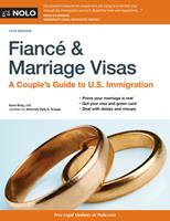 Fianc� and Marriage Visas: A Couple's Guide to U.S. Immigration