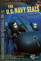 The U.S. Navy Seals: The Missions 1429687150 Book Cover