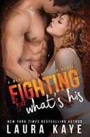 Fighting for What's His 0999850415 Book Cover