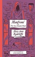 Manfrone; or, The One-Handed Monk (Monster, She Wrote)