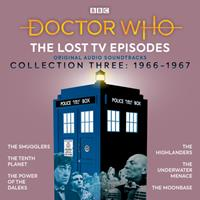 Doctor Who: The Lost TV Episodes Collection Three: 1st and 2nd Doctor TV Soundtracks 1787539865 Book Cover