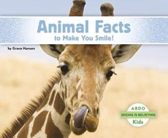 Animal Facts to Make You Smile! 1629707317 Book Cover