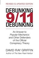 Debunking 9/11 Debunking: An Answer to Popular Mechanics and Other Defenders of the Official Conspiracy Theory 156656686X Book Cover