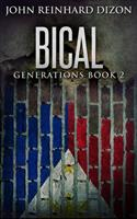 Bical (Generations Book 2) 1715510925 Book Cover