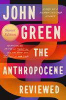 The Anthropocene Reviewed 0525555218 Book Cover