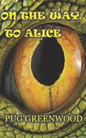 On the Way to Alice 069291417X Book Cover