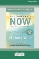 The Power of Now: A Guide to Spiritual Enlightenment (16pt Large Print Edition) 0369304233 Book Cover