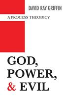 God, Power, and Evil: A Process Theodicy 0664229069 Book Cover