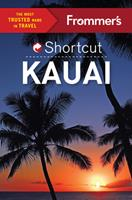 Frommer's Shortcut Kauai 1628872209 Book Cover