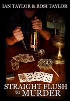 Straight Flush To Murder: Premium Large Print Hardcover Edition 1034619640 Book Cover