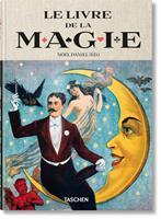 Le livre de la magie : 1400s-1950s 3836574152 Book Cover