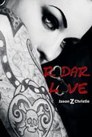 Radar Love: Ultimate Hustle 1479222054 Book Cover