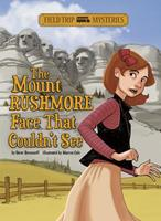 The Mount Rushmore Face That Couldn't See 1434241998 Book Cover