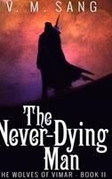 The Never-Dying Man 1715771621 Book Cover