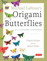 Michael LaFosse's Origami Butterflies: Elegant Designs from a Master Folder 4805312262 Book Cover