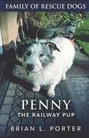 Penny The Railway Pup 1099202337 Book Cover