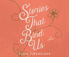 Stories that Bind Us 164091658X Book Cover
