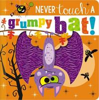 Never Touch a Grumpy Bat!