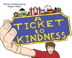 A Ticket to Kindness 1087955742 Book Cover