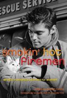 Smokin' Hot Firemen 1573449342 Book Cover