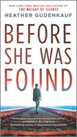 Before She Was Found 0778389278 Book Cover