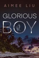 Glorious Boy 1597098892 Book Cover