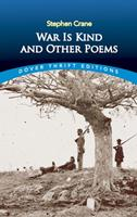 War Is Kind and Other Poems (Dover Thrift Editions) 0486404242 Book Cover