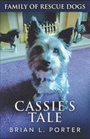 Cassie's Tale 1718082118 Book Cover