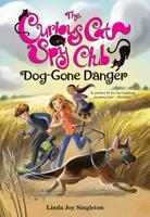 Dog-Gone Danger 0807513903 Book Cover