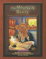The Mouse's Diary: Vol. 1 second Edition 1502376024 Book Cover