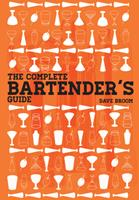 The Complete Bartender's Guide 178097390X Book Cover