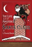 The Life and Adventures of Santa Claus 1978190484 Book Cover