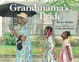 Grandmama's Pride (Golden Kite Honors (Awards)) 080753028X Book Cover