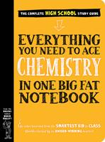 Everything You Need to Ace Chemistry in One Big Fat Notebook 1523504250 Book Cover