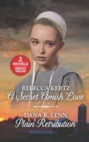 A Secret Amish Love and Plain Retribution 1335994769 Book Cover