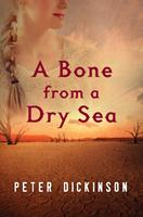 A Bone From a Dry Sea 0385308213 Book Cover