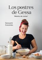 Los postres de Gessa: Meleta de romer 8416918880 Book Cover