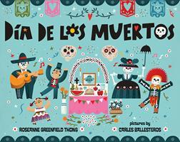 Dia de Los Muertos 0807515663 Book Cover
