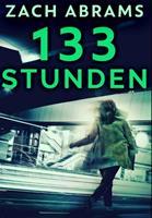 133 Stunden: Gebundene Premium-Ausgabe in Grodruck 1034606034 Book Cover