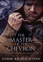 The Master Of The Chevron: Premium Hardcover Edition 1034215876 Book Cover