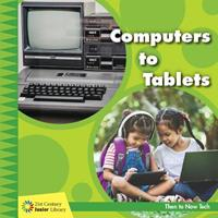 Computers to Tablets 1534147284 Book Cover